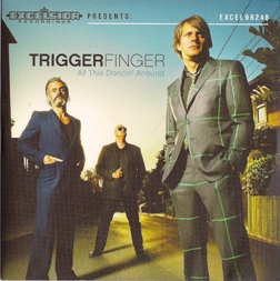 Triggerfinger Couv%20de%20triggerfinger