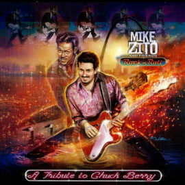 MIKE ZITO & FRIENDS - A Tribute to Chuck Berry