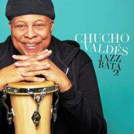 CHUCHO VALDES - Jazz Batá 2