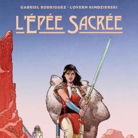 L'EPEE SACREE (Gabriel Rodriguez, Lovern Kindzierski)