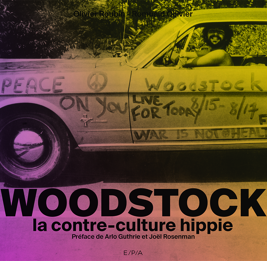 "WOODSTOCK, LA CONTRE-CULTURE HIPPIE"""