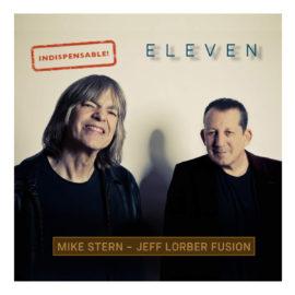 Mike Stern & Jeff Lorber – Eleven