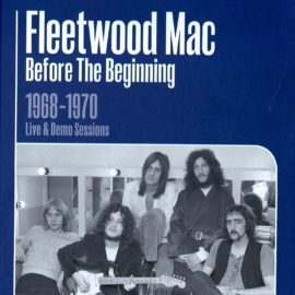 FLEETWOOD MAC - Before The Beginning