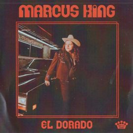 MARCUS KING - Eldorado