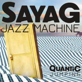 Sayag Jazz Machine – Quantic Jumping