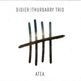 DIDIER ITHURSARRY TRIO - Atea