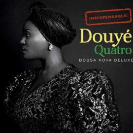 Douyé - Quatro
