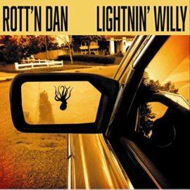 ROTT'N DAN & LIGHTNIN ' WILLY