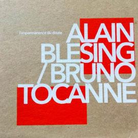 Alain Blesing & Bruno Tocanne – L'impermanence du doute