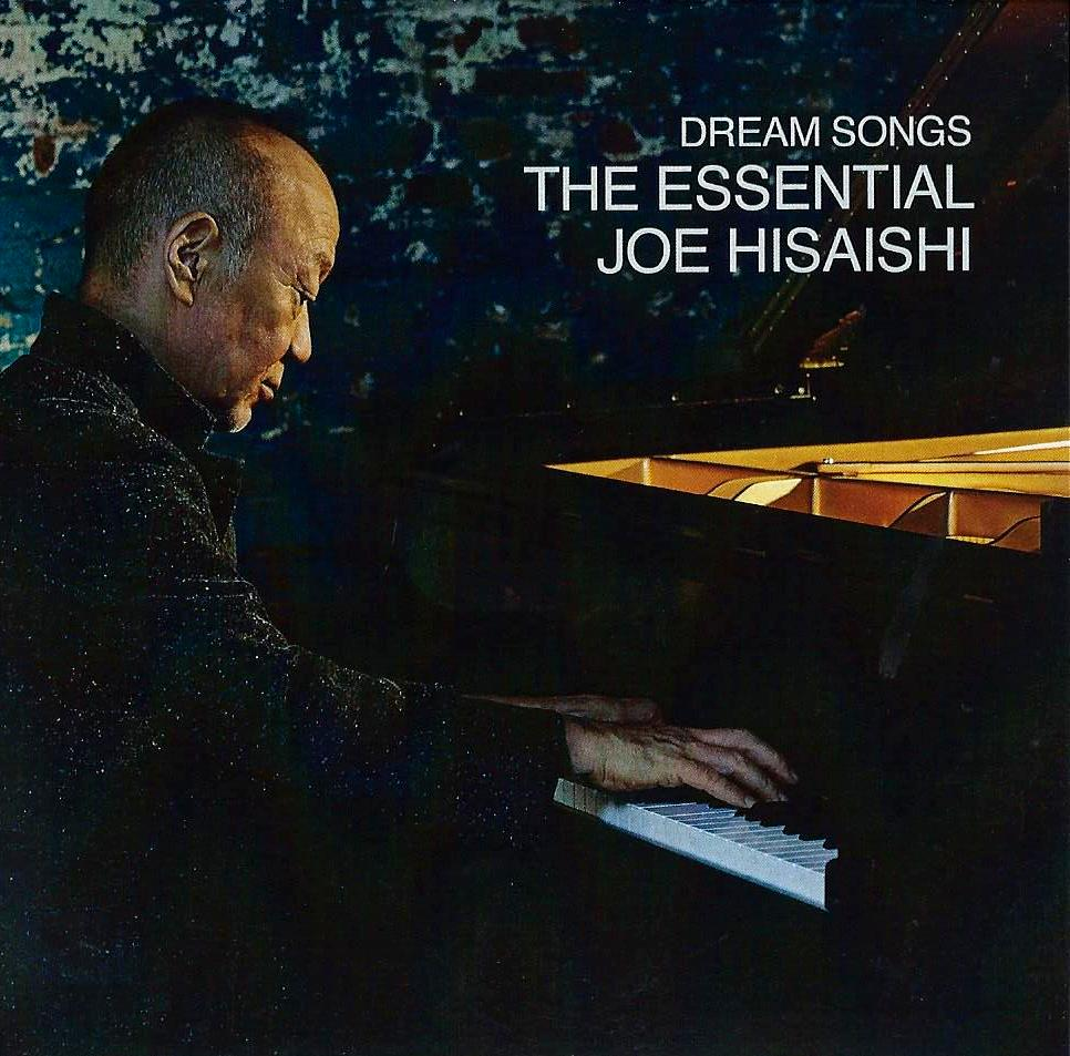 JOE HISAISHI - Dream Songs : The Essential Joe Hisaishi