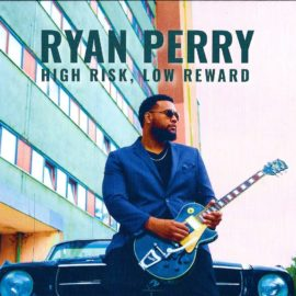 RYAN PERRY - High Risk, Low Reward
