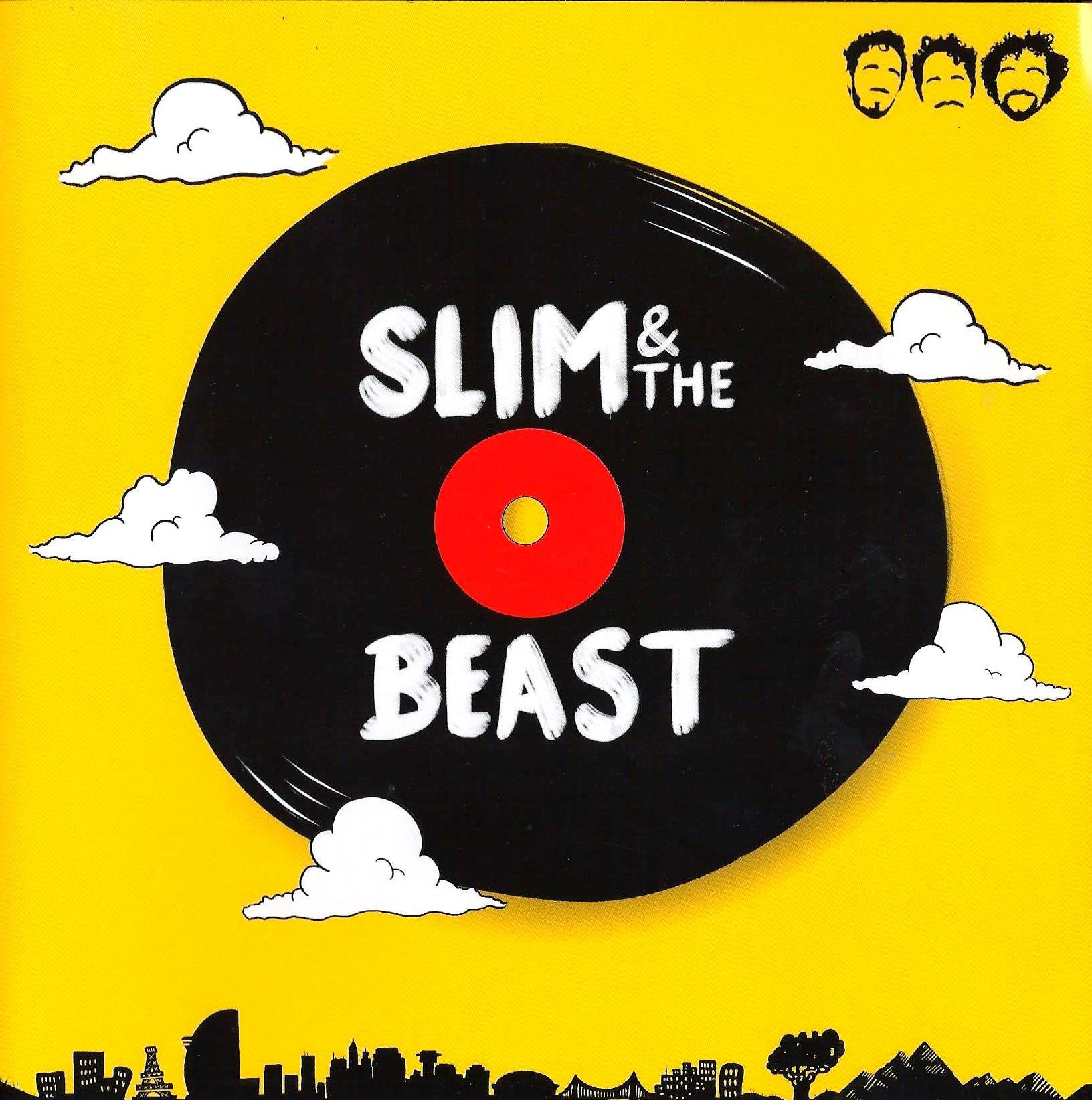 SLIM & THE BEAST - Slim & the Beast