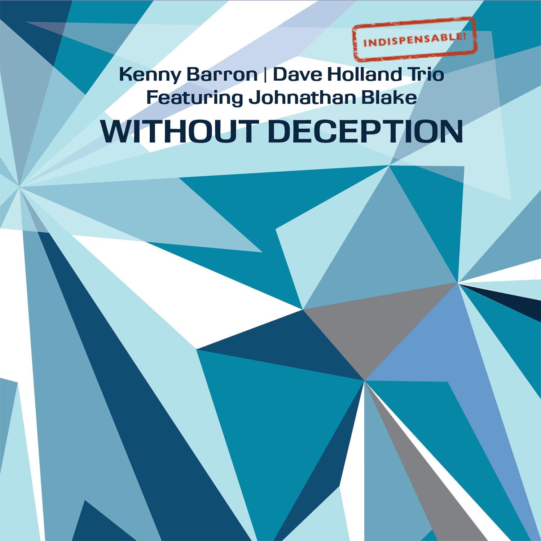 Kenny Barron & Dave Holland Trio ft. Johnathan Blake