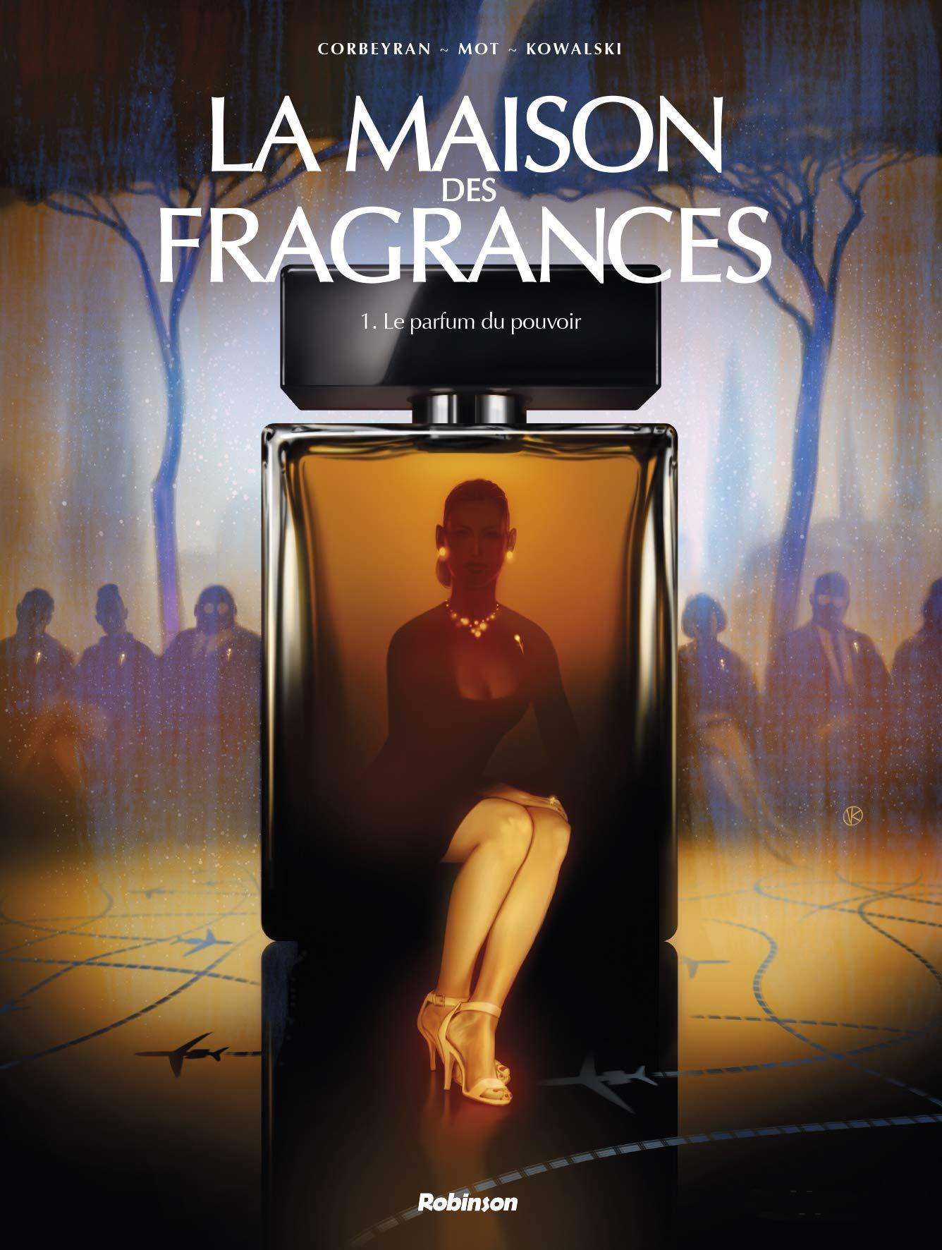 La maison des fragrances, Tome 1: Le parfum du pouvoir