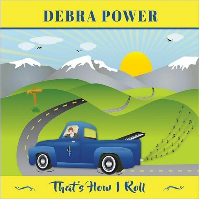 DEBRA POWER - That's How I Roll