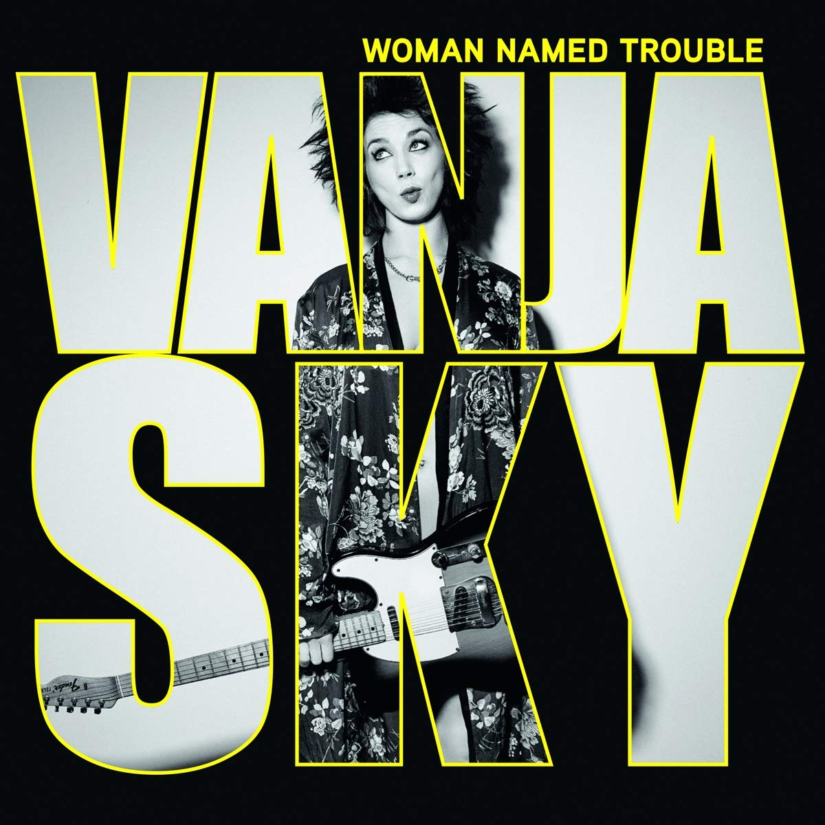 VANJA SKY - Woman Named Trouble