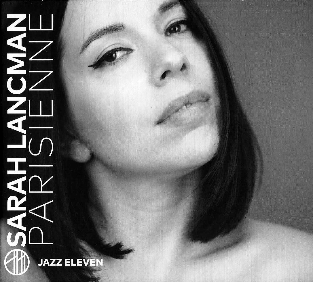 SARAH LANCMAN - Parisienne