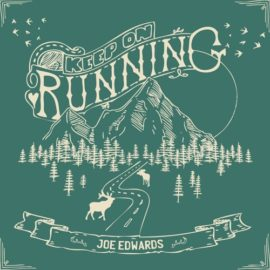 JOE EDWARDS - Keep On Running