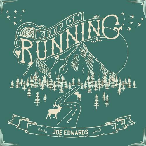 JOE EDWARDS - Keep On Running