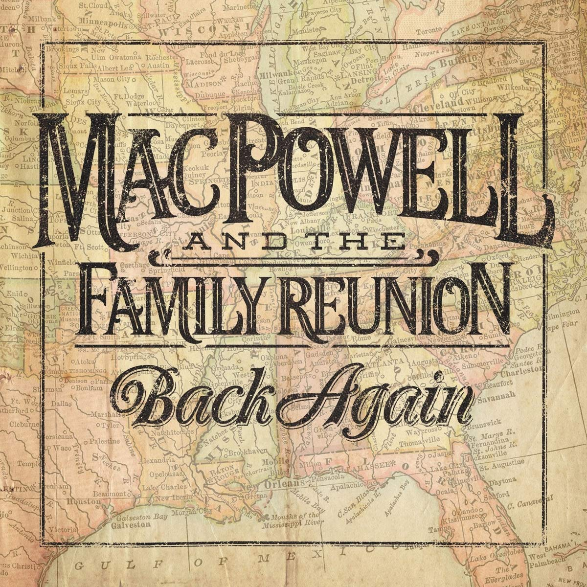 MAC POWELL AND THE FAMILY REUNION - Back Again