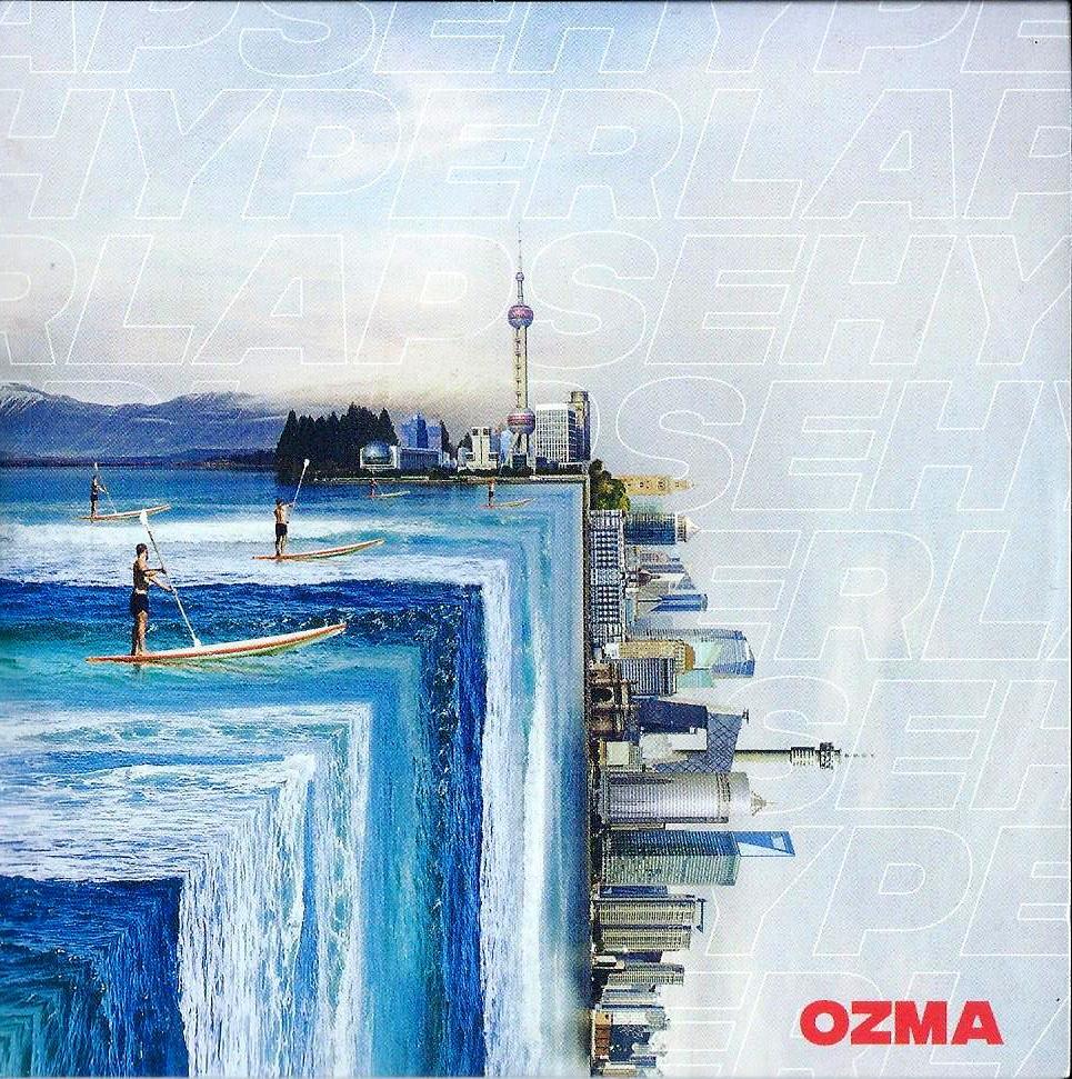 OZMA - Hyperlapse