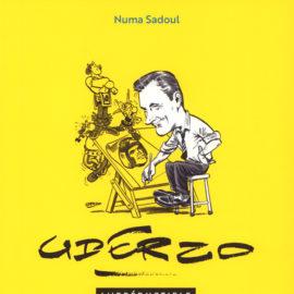 UDERZO L'IRREDUCTIBLE (Numa Sadoul / Editions Hachette):