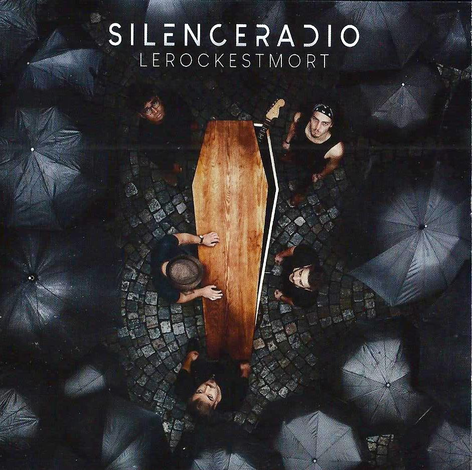 SILENCE RADIO - Le Rock Est Mort