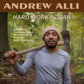 ANDREW ALLI - Hard Workin' Man