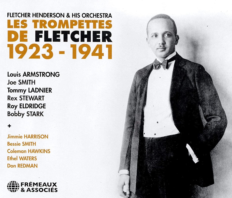FLETCHER HENDERSON - Les Trompettes de Fletcher 1923-1941