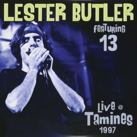 LESTER BUTLER Featuring 13 - Live @ Tamines 1997