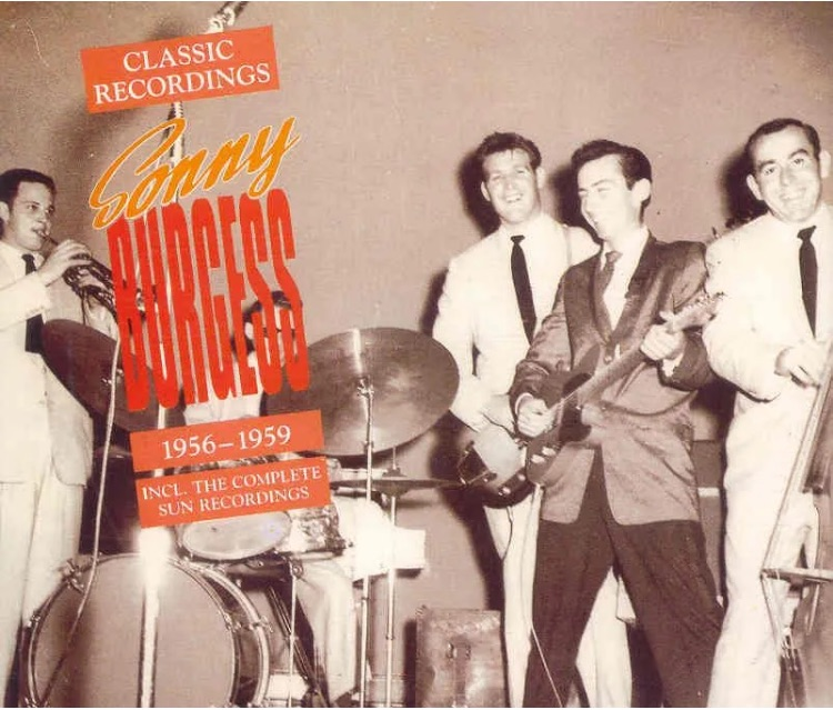 SONNY BURGESS - The Classic Recordings 1956-1959