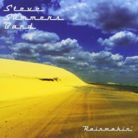 STEVE SUMMERS BAND - Rainmakin'
