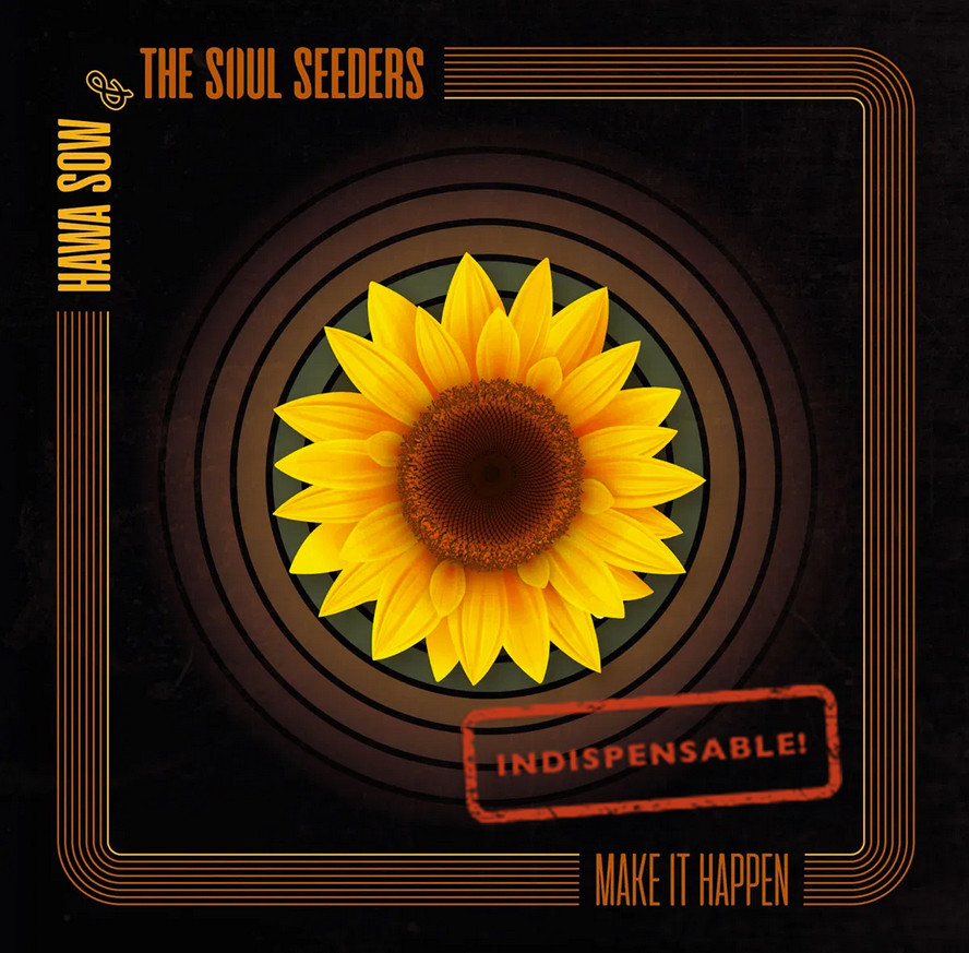 Hawa Sow & The Soul Seeders – Make It Happen
