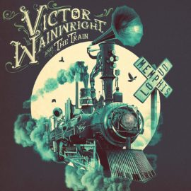 VICTOR WAINWRIGHT & THE TRAIN - Memphis Loud