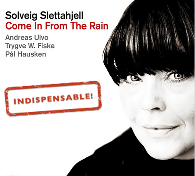 Solveig Slettahjell - Come in from the rain