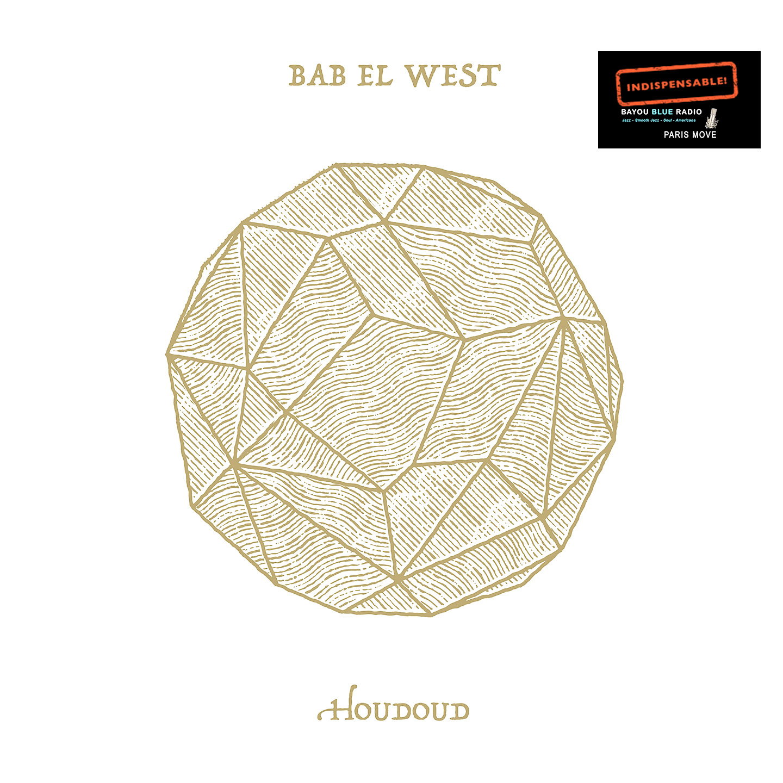 Bab El West – Houdoud