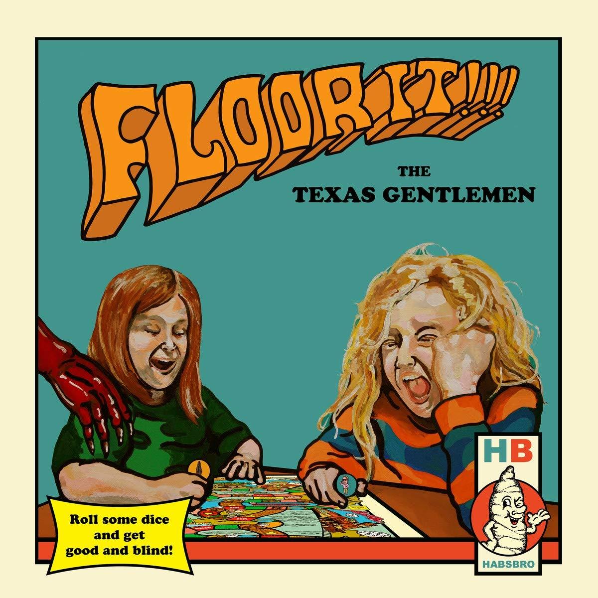TEXAS GENTLEMEN - Floor It !!!