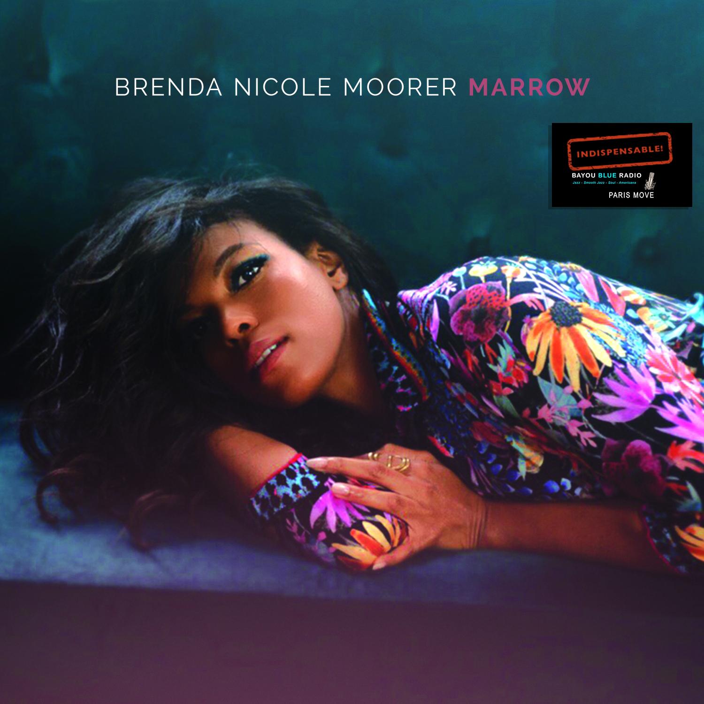 Brenda Nicole Moorer - Marrow