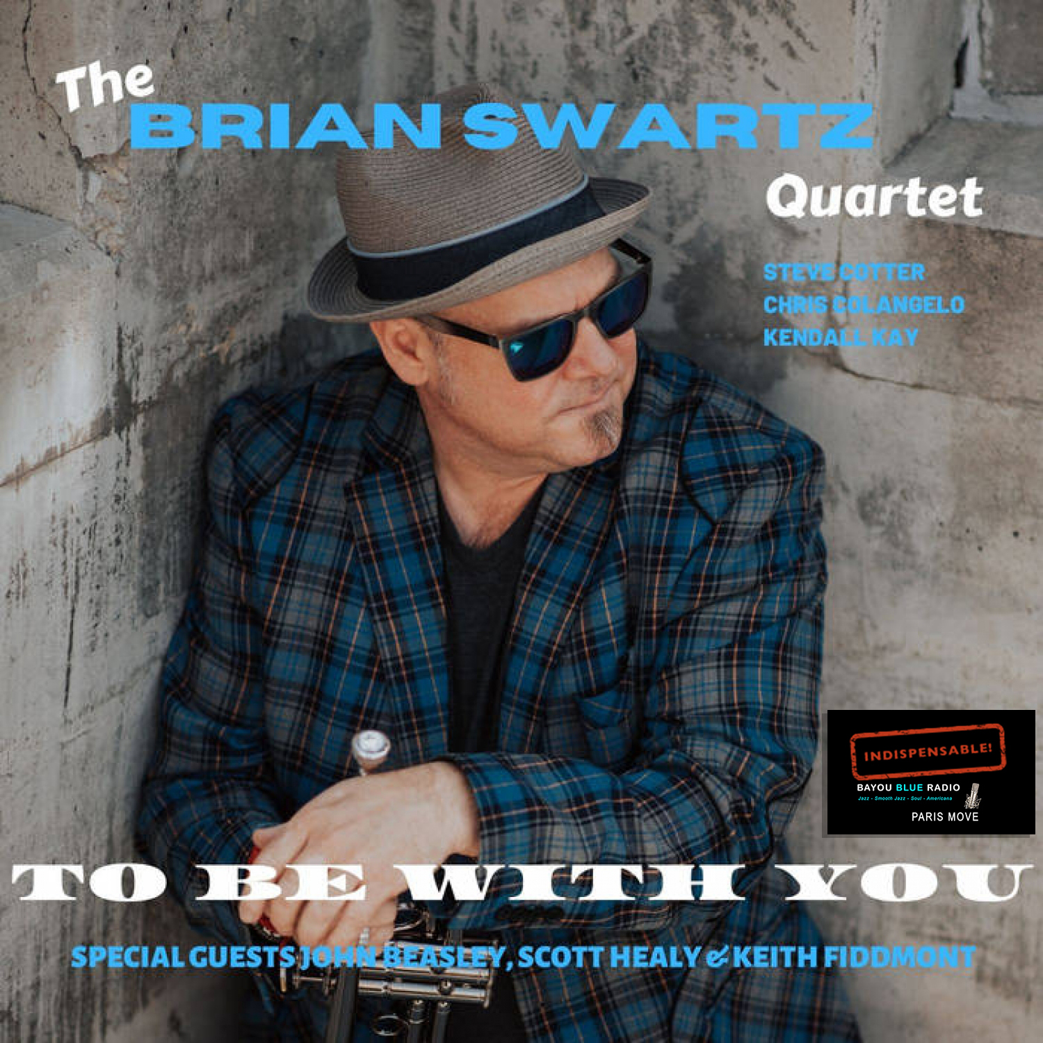 Brian Swartz – To Be With You