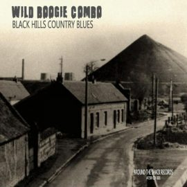 WILD BOOGIE COMBO - Black Hills Country Blues