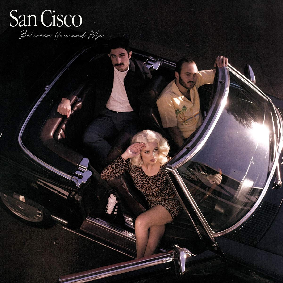 SAN CISCO - Between You And Me