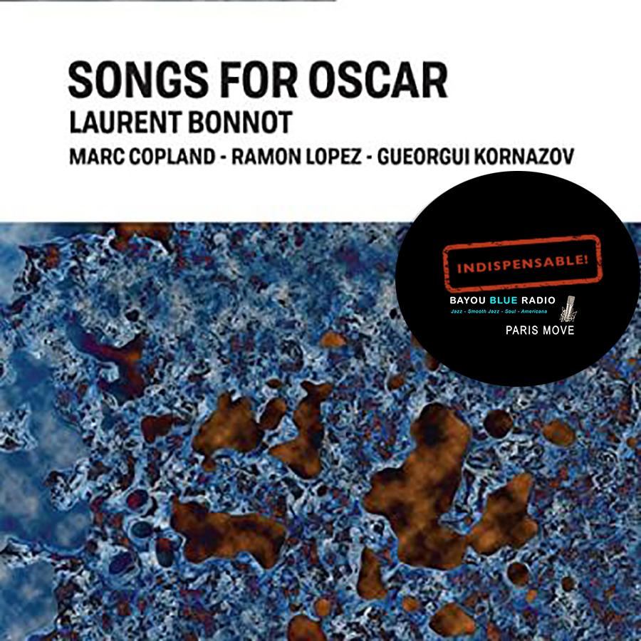 Laurent Bonnot - Songs For Oscar