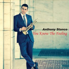 Anthony Stanco – You Know The Feeling
