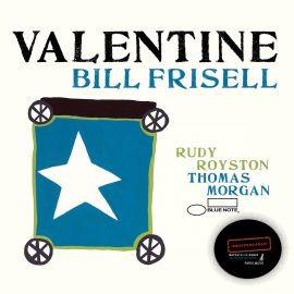 Bill Frisell – Valentine