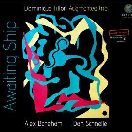 Dominique Fillon - Augmented Trio