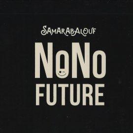 SAMARABALOUF - Nono Future