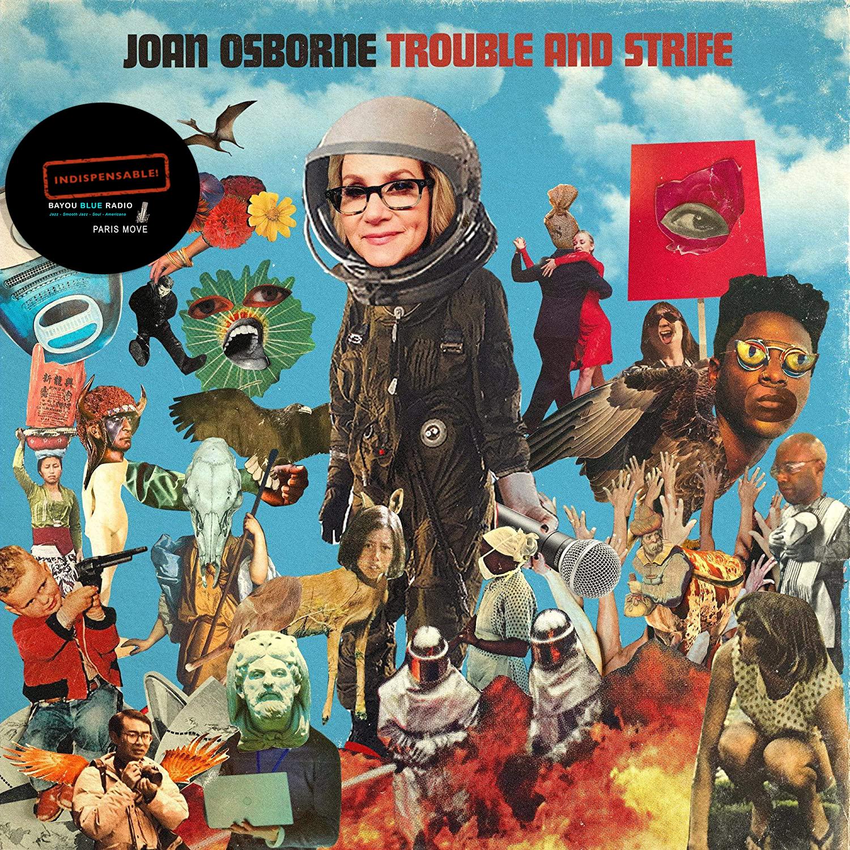 Joan Osborne – Trouble and Strife