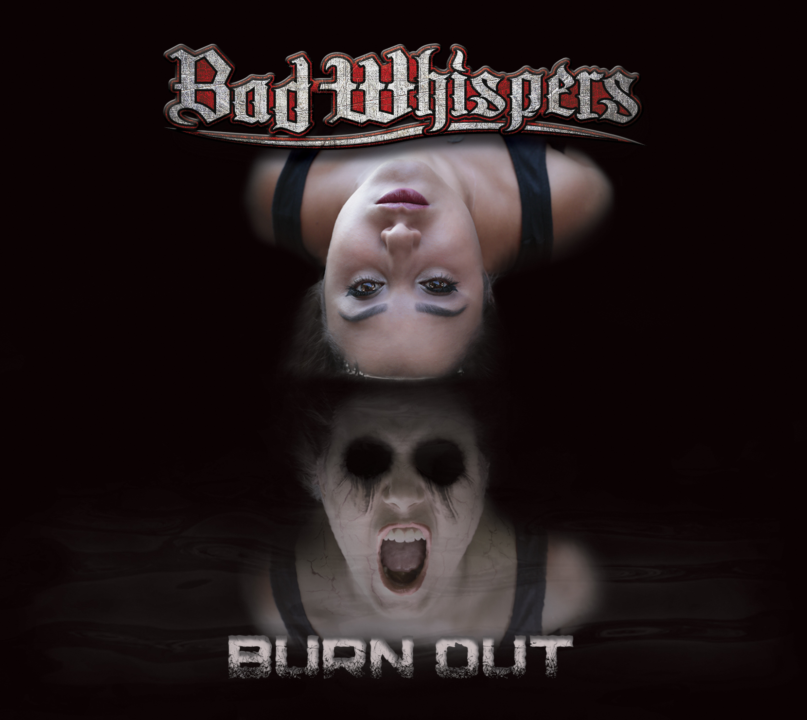 BAD WHISPERS - Burn Out