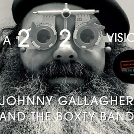Johnny Gallagher and the Boxty Band - A 2020 vision