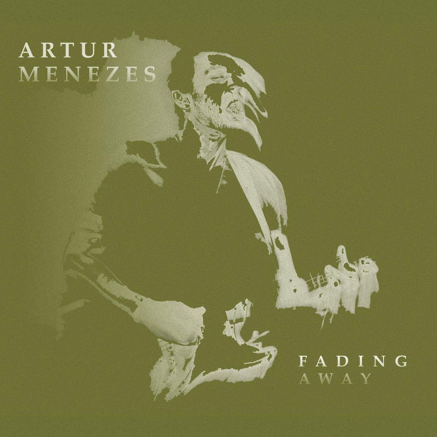 ARTUR MENEZES - Fading Away